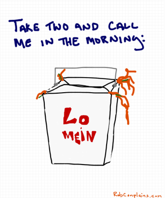 A drawing by Rob Pollak - How to cure a hangover:  Lo Mein